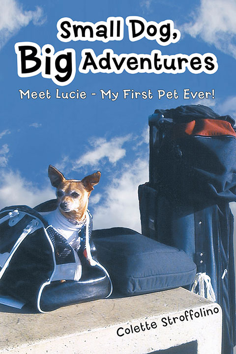 Small Dog, Big Adventures - Book